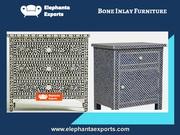 Bone Inlay Furniture Elephanta Exports