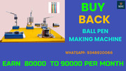 Ball Pen Making Machine with Buy Back Agreement, call-9348920066