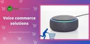 Voice commerce | voice commerce solutions